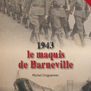 Le maquis de Barneville,  mention spéciale décernée par l'Académie des Belles de Rouen