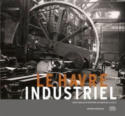 Le Havre industriel