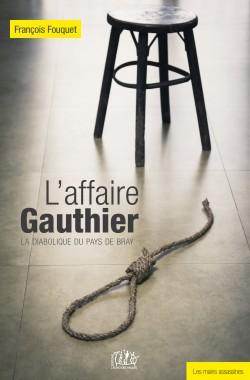 L'affaire Gauthier